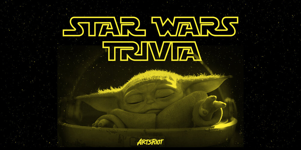 Star Wars Trivia Night — ArtsRiot | Upcoming Shows, Community Events, and  Performances in Downtown Burlington, VT
